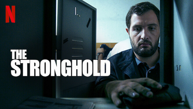 The Stronghold on Netflix USA