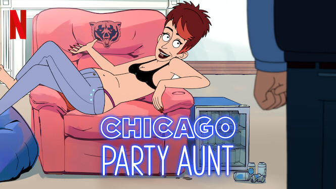 Chicago Party Aunt on Netflix USA
